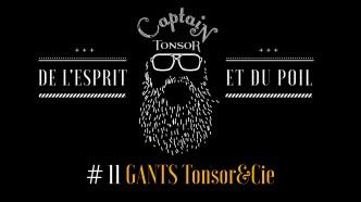 11 Miniature Captain T Gants Tonsor&Cie